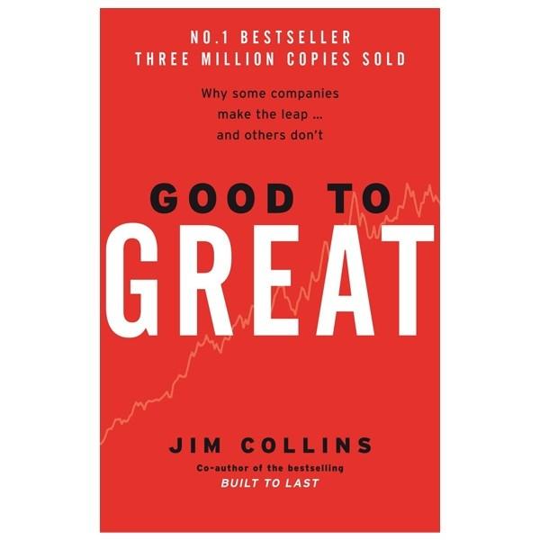 Good to great - Từ tốt đến vĩ đại