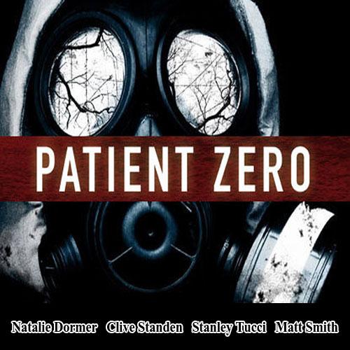 Patient Zero, Patient Zero Poster, Patient Zero Film, Patient Zero Synopsis, Patient Zero Review, Patient Zero Trailer