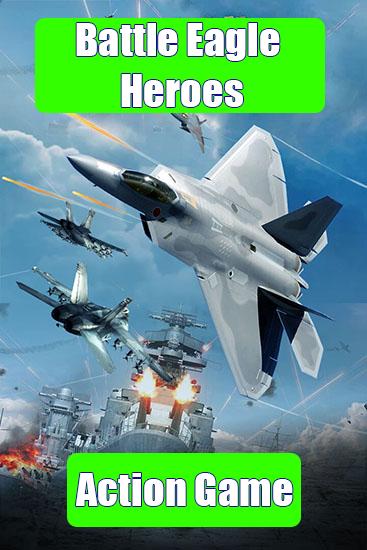Battle Eagle Heroes Version v3.1.5