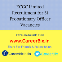 ECGC Limited Recruitment for 51 Probationary Officer Vacancies