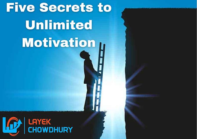 Five Secrets to Unlimited Motivation