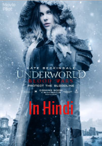 Underworld: Blood Wars (2016) Hindi Dubbed DVDScr 700MB