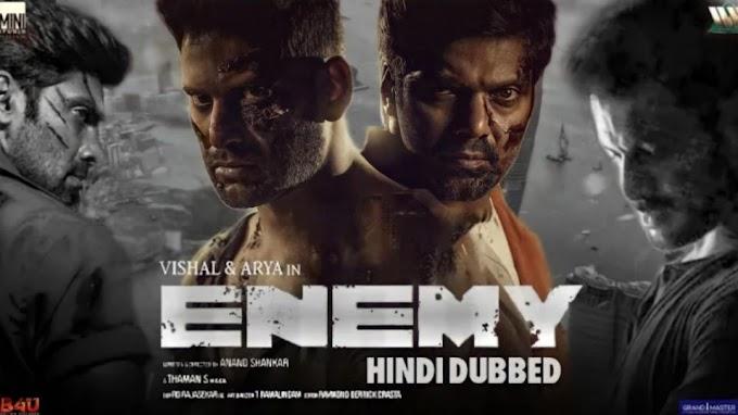Enemy Full Movie Hindi Dubbed Release Update 2021, Enemy Hindi Teaser, Vishal, Arya