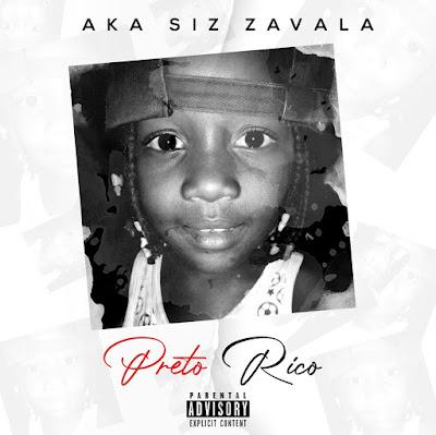 Siz Zavala - Preto Rico (2020) | Download Mp3