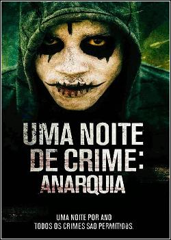 Uma Noite de Crime: Anarquia Dublado