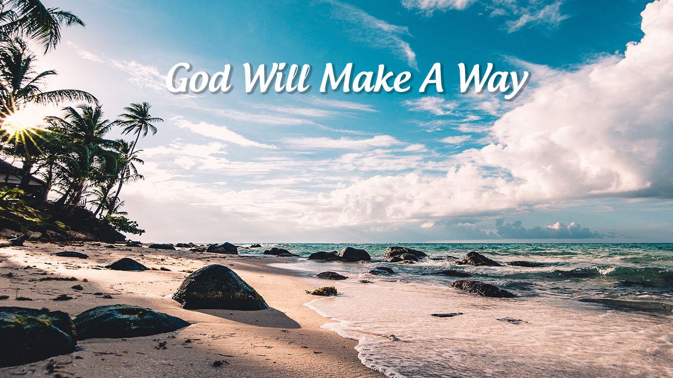 God Will Make A Way Don Moen