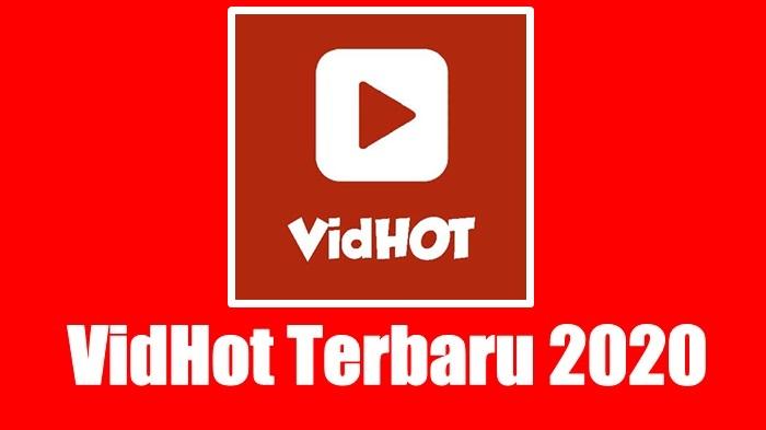 Update Vidhot V1 0 2 0 Tanpa Iklan Terbaru 2020 Nuisonk