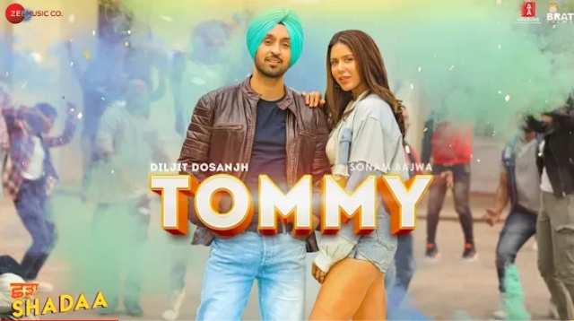 TOMMY - SHADAA SONG LYRICS | Diljit dosanjh | New punjabi song