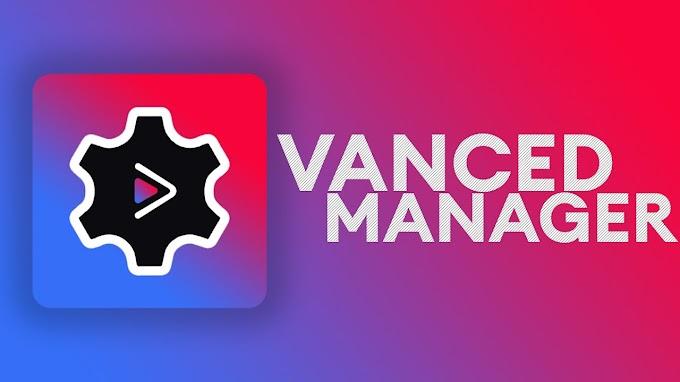 Vanced Manager v2.6.0 APK