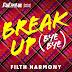 The Cast of RuPaul's Drag Race UK - Break Up Bye Bye (Filth Harmony Version) - Single [iTunes Plus AAC M4A]