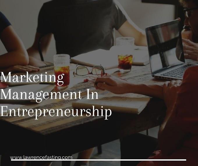 Marketing Management In Entrepreneurship