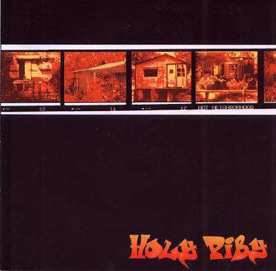 HOLY PIBY - Hot Neighborhood (2004)