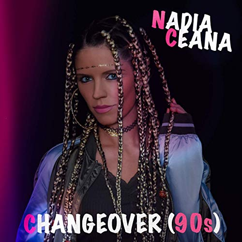 Nadia Ceana single Changeover is inspired with 90s and Eurodance