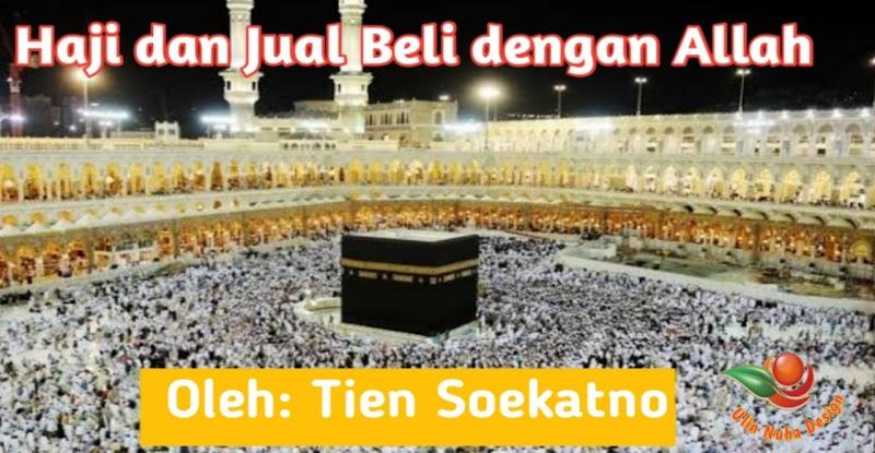 Polemik Haji dan Jual Beli dengan Allah