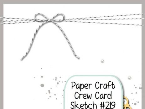Paper Craft Crew Challenge #219
