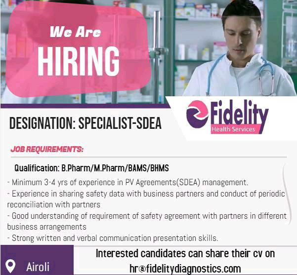 Fidelity Diagnostic Services is hiring for Pharmacovigilance SDEA specialist...