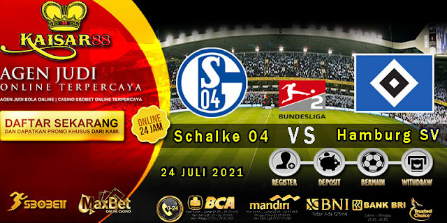 Prediksi Bola Terpercaya Liga German-2 Schalke 04 vs Hamburg SV 24 juli 2021