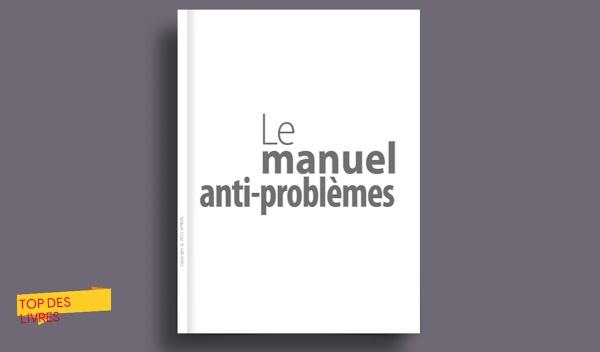 Télécharger : Le manuel anti problèmes en pdf