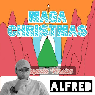 Maga Christmas (Acapella Version) : Rap Music Album By Alfred