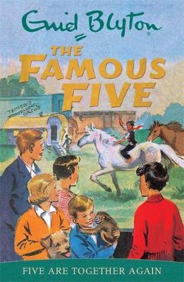 Famous Five: Five Are Together Again : Book 21