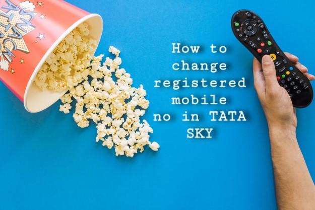 How to change registered mobile no in TATA SKY