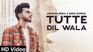 TUTTA DIL WALA LYRICS - Armaan Bedil ft. Raashi Sood