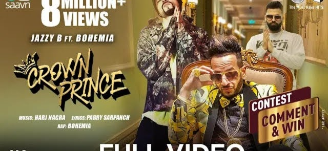 CROWN PRINCE LYRICS - Jazzy B | Bohemia | Harj Nagra