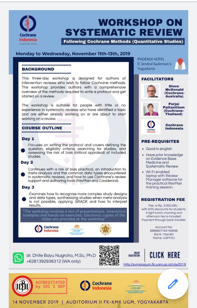"🗒SYMPOSIUM🗒  *""Cochrane Indonesia Symposium & The 2nd International Conference on Epidemiology""*  Facilities: SKP IDI, seminar kit, coffee break and lunch  📍Place: Auditorium Faculty of Medicine, Public Health, and Nursing, UGM, Yogyakarta  ⏳Date: 14th November 2019"