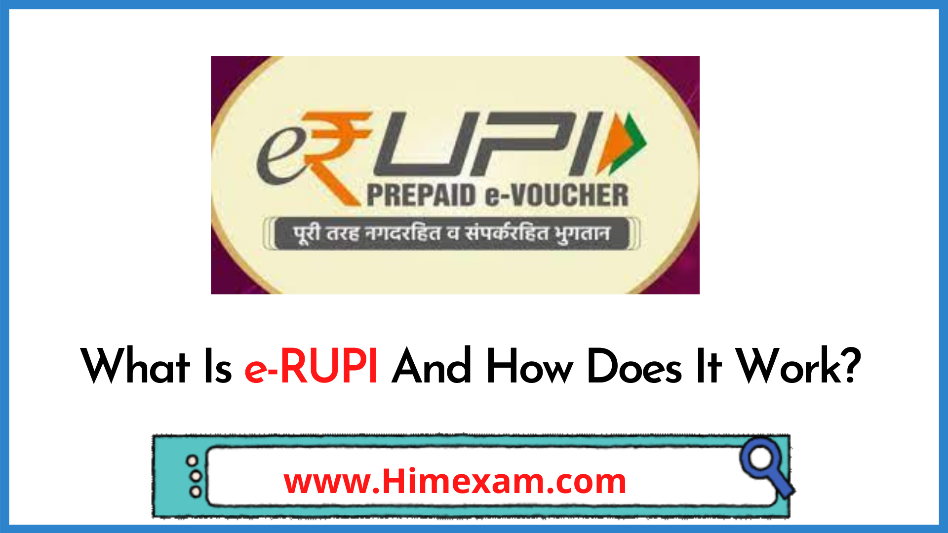What Is e-RUPI And How Does It Work?