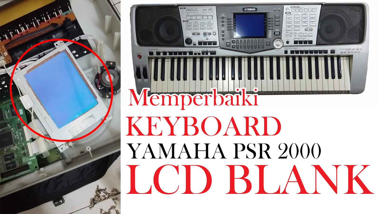 Cara Memperbaiki Keyboard Yamaha PSR 2000 LCD Blank   KopiCola Tutorial 2019
