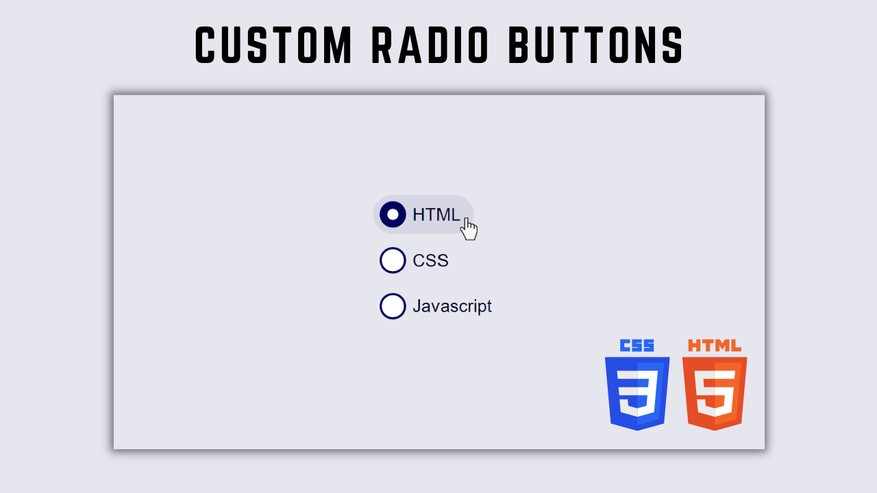 How to Create Custom Radio Buttons with HTML and CSS