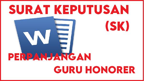 Surat Keputusan (SK) Perpanjangan Guru Honor Sekolah