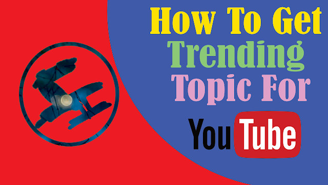 How to get trending topics for your post, trending topics , post trending, youtube trending, facebook trending, instagram trending, twitter trending.