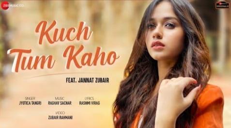 Kuch Tum Kaho Lyrics in Hindi, Jyotica Tangri, Lyrics in Hindi, Lyrics in English, Hindi Lyrics