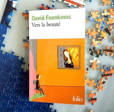 Vers la beauté - David Foenkinos