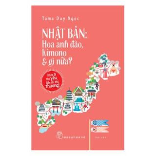 Nhật Bản: Hoa Anh Đào, Kimono & Gì Nữa ebook PDF-EPUB-AWZ3-PRC-MOBI