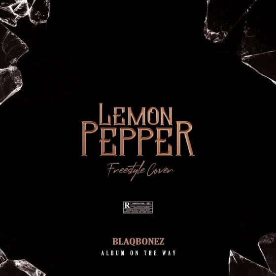 MUSIC: Blaqbonez – Lemon Pepper (Freestyle Cover)