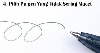 Pilih Pulpen Yang Tidak Sering Macet merupakan tips memilih pulpen untuk berbagai keperluan