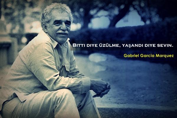 gabriel garcia sözleri, gabriel garcia, özlü sözler, anlamlı sözler, güzel sözler