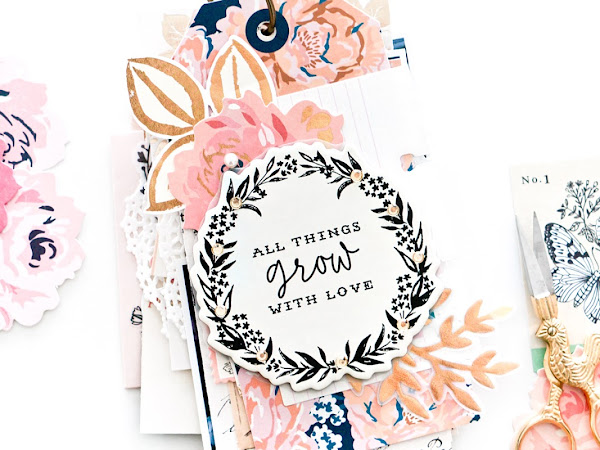 Maggie Holmes Design Team : Grow With Love Mini Album