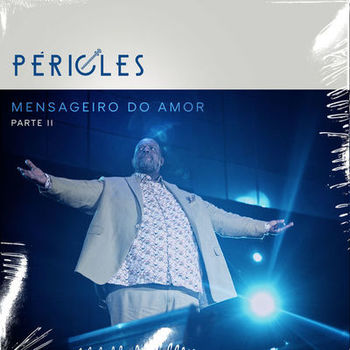 Capa CD Mensageiro do Amor Parte 2 (Ao Vivo) – Péricles (2019)