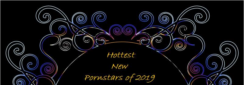 Newest Pornstars 2019