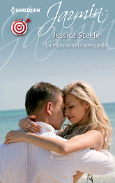 Jessica Steele - La Esposa Más Adecuada