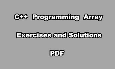 C++ Programming Array Exercises