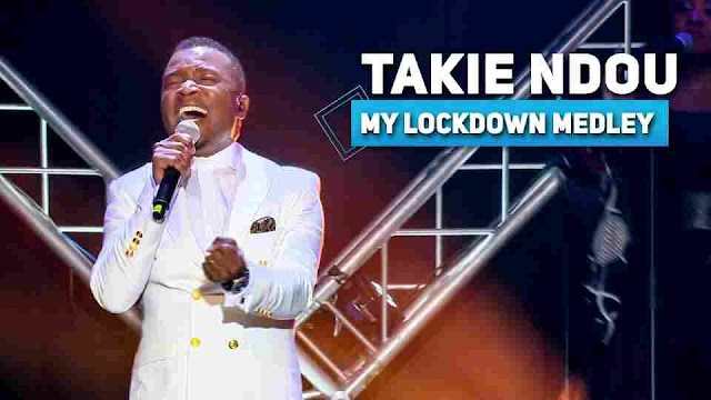 Takie Ndou ~ My Lockdown Medley [DOWNLOAD AUDIO MP3]