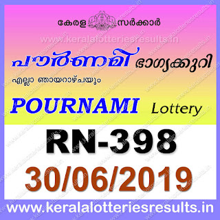 "Keralalotteriesresults.in, ""kerala lottery result 30 06 2019 pournami RN 398"" 30th June 2019 Result, kerala lottery, kl result, yesterday lottery results, lotteries results, keralalotteries, kerala lottery, keralalotteryresult, kerala lottery result, kerala lottery result live, kerala lottery today, kerala lottery result today, kerala lottery results today, today kerala lottery result,30 6 2019, 30.6.2019, kerala lottery result 30-6-2019, pournami lottery results, kerala lottery result today pournami, pournami lottery result, kerala lottery result pournami today, kerala lottery pournami today result, pournami kerala lottery result, pournami lottery RN 398 results 30-6-2019, pournami lottery RN 398, live pournami lottery RN-398, pournami lottery, 30/06/2019 kerala lottery today result pournami, pournami lottery RN-398 30/6/2019, today pournami lottery result, pournami lottery today result, pournami lottery results today, today kerala lottery result pournami, kerala lottery results today pournami, pournami lottery today, today lottery result pournami, pournami lottery result today, kerala lottery result live, kerala lottery bumper result, kerala lottery result yesterday, kerala lottery result today, kerala online lottery results, kerala lottery draw, kerala lottery results, kerala state lottery today, kerala lottare, kerala lottery result, lottery today, kerala lottery today draw result"