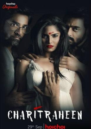 Charitraheen 2018 Complete S02