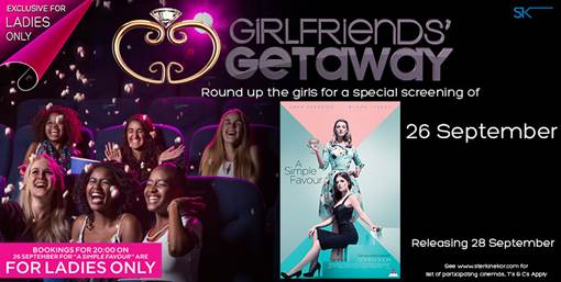 Girlfriends Getaway Promises A Night of Drama, Suspense and The Journey of Best Friends @SterKinekor #26Sep2018