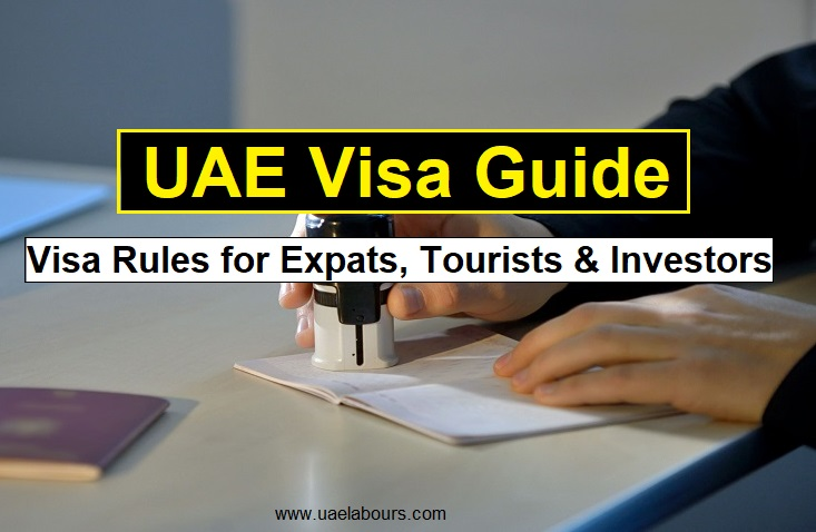 UAE Visa Rules, UAE Work permits, UAE Entry permits, UAE Visa