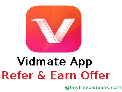 Vidmate App Refer and Earn Offer 2018